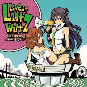 DEARDROPS~Last Waltz~LIVE CD